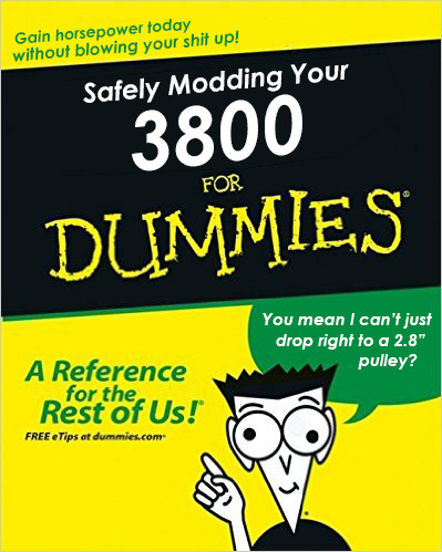 Modding the Supercharged 3800 for Dummies - FAQs and Technical